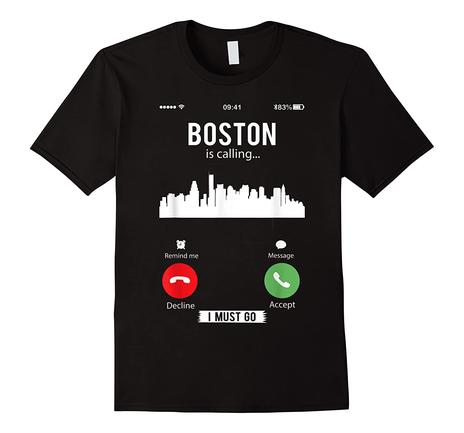 Funny Boston Is Calling I Must Go T Shirt