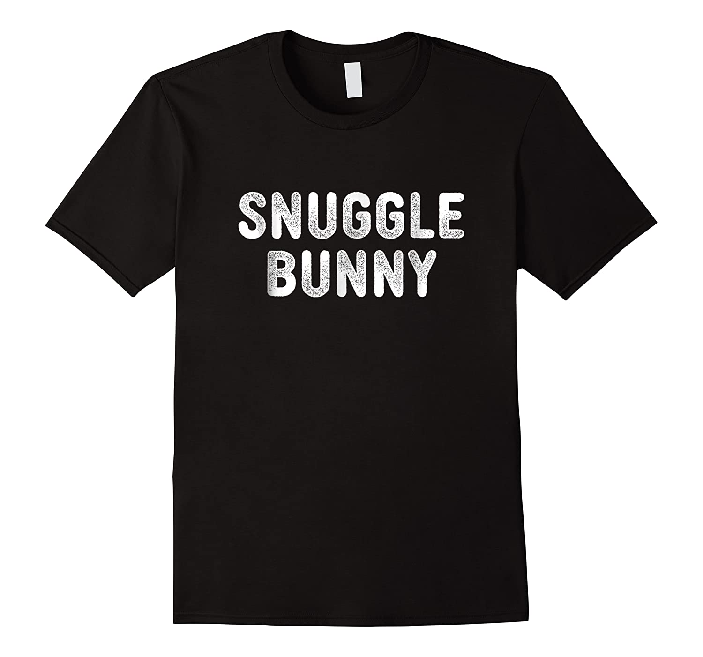 Snuggle Bunny Shirts