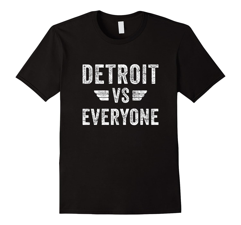 Detroit Vs Everyone Funny Michigan Gift Shirts