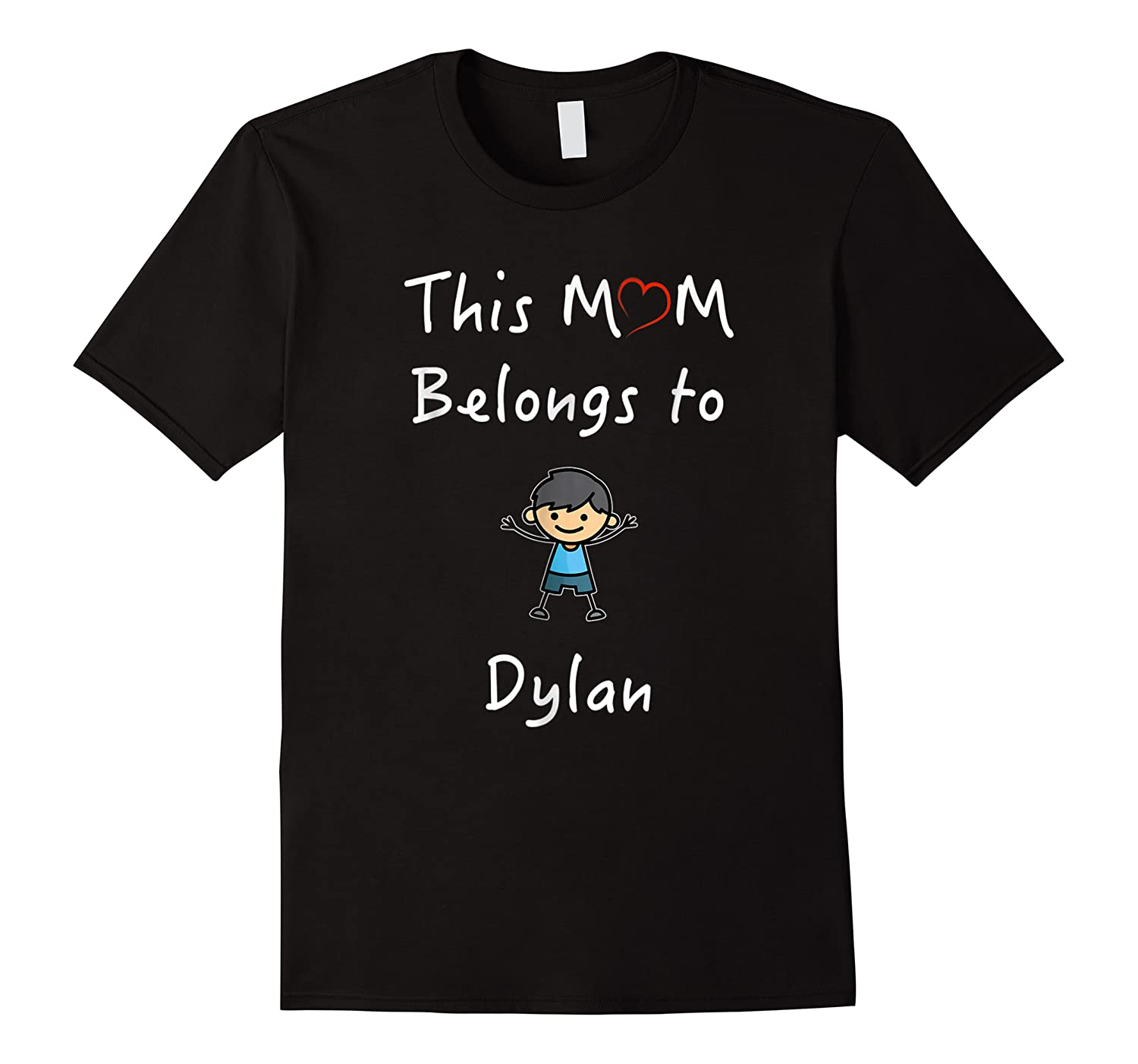 This Mom Belongs To Dylan Mother Love Son Gift Shirts