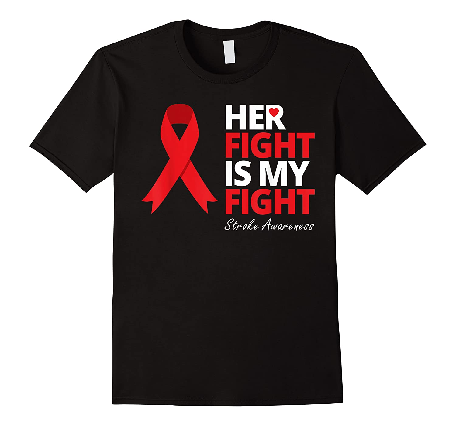 Her Fight Is My Fight Red Ribbon Warrior Love Heart Shirts