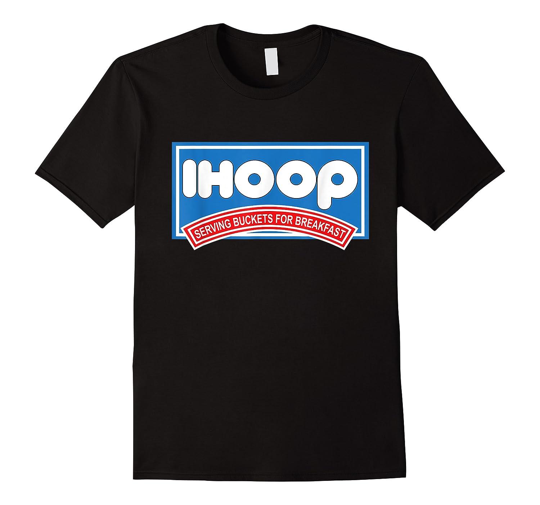 Ihoop Buckets For Breakfas Fun Basketball Shirts