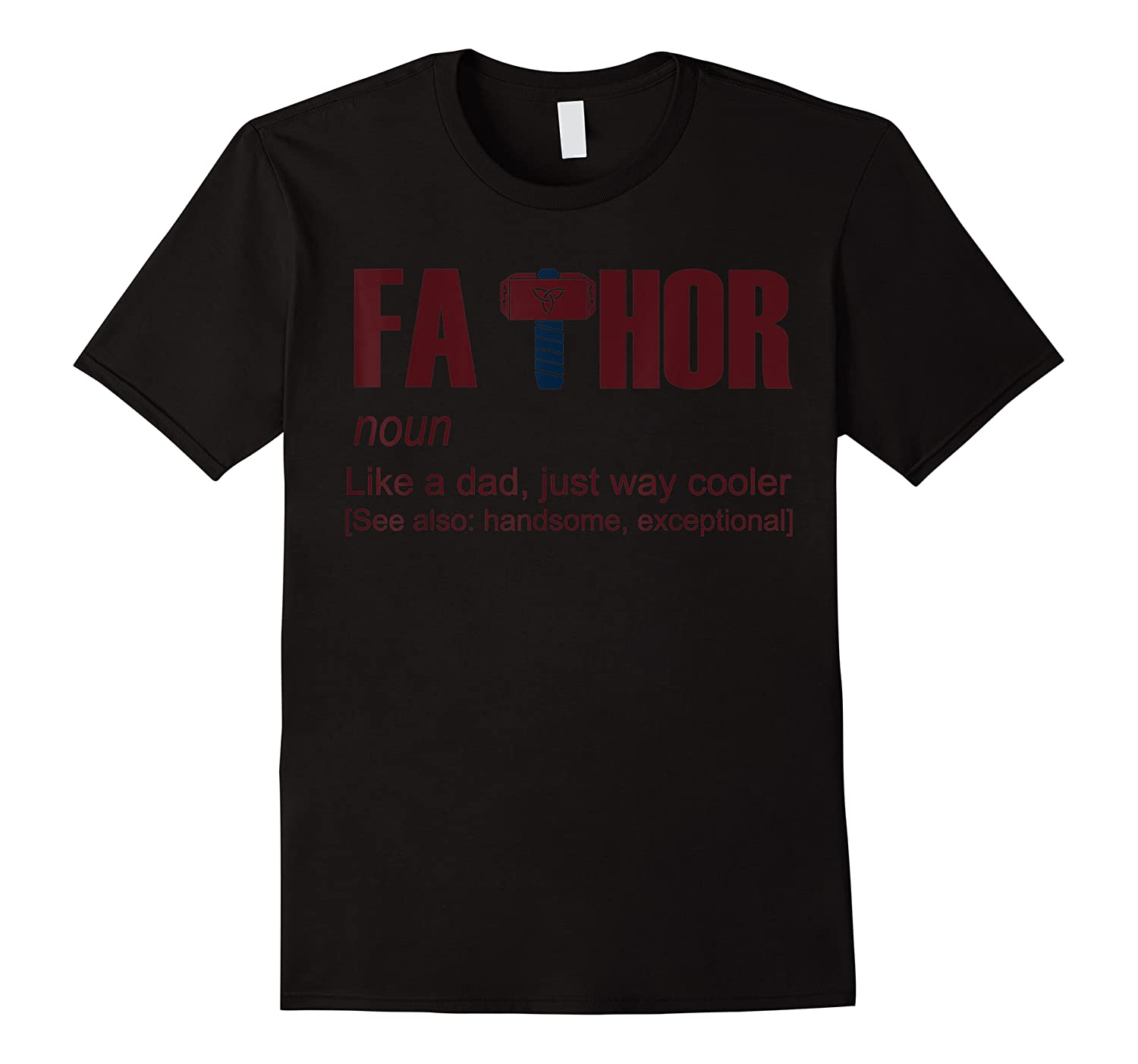 Fa Thor Fathor Father Father's Day Gift Dad Shirts