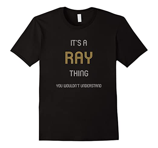 amazon com ray it s a last name thing t shirt funny family names