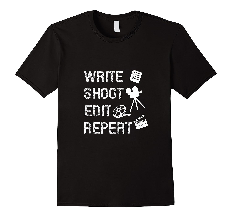 Write Shoot Edit Repeat Movie Filmmaker Gifts Tank Top Shirts