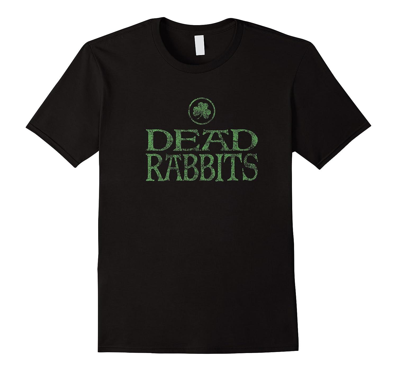 Dead Rabbits T Shirt Irish History New York City Tee