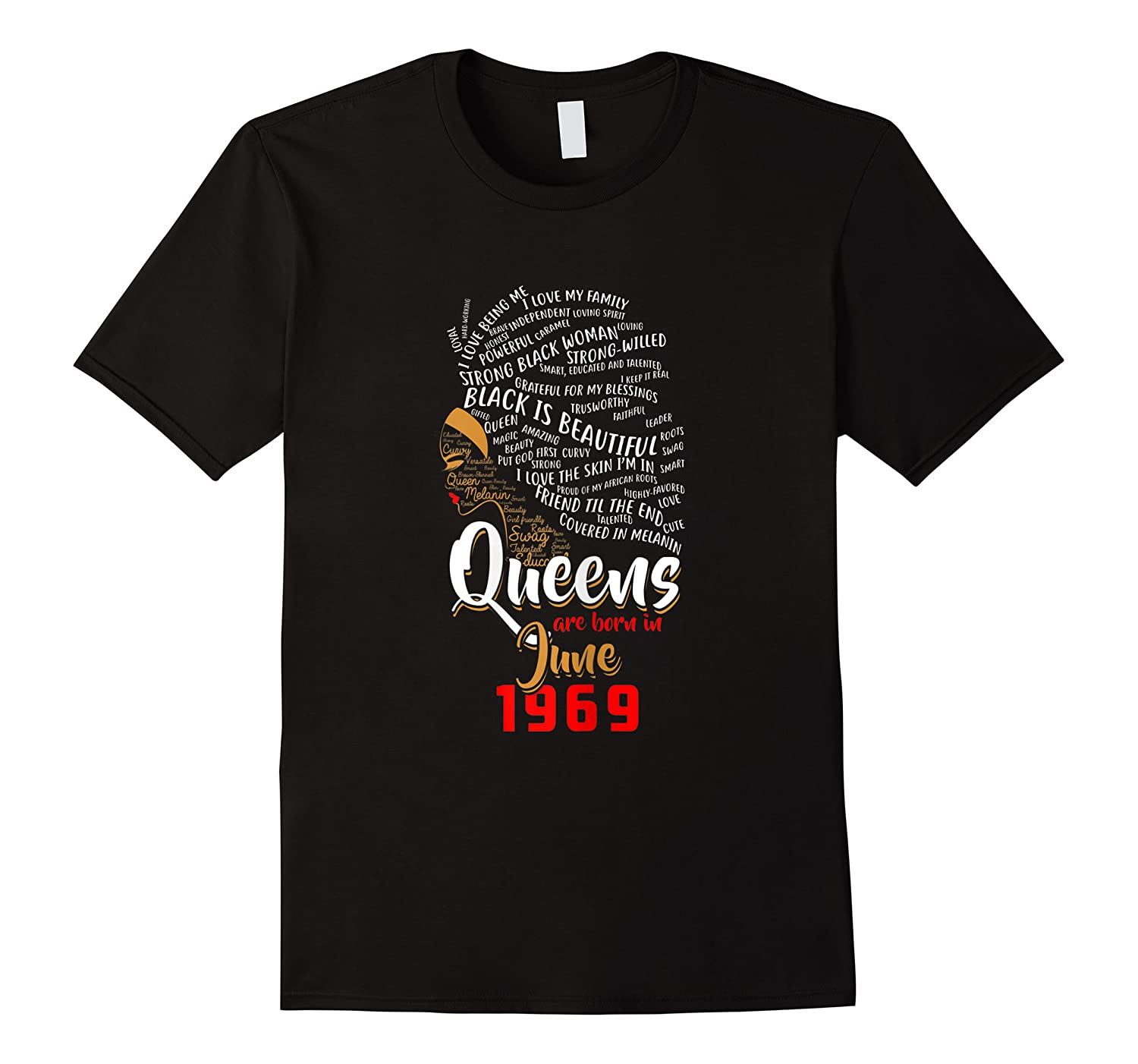 Queens Are Born In June 1969 50th Birthday T-shirt