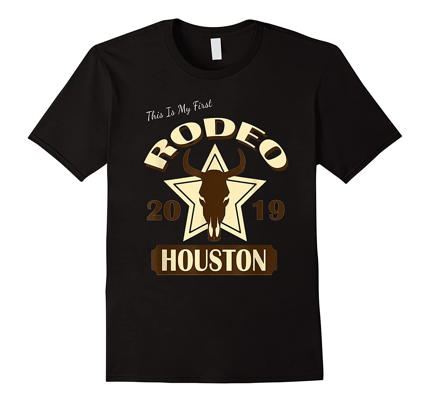 Rodeo 2019 T Shirt This Is My First Houston Rodeo