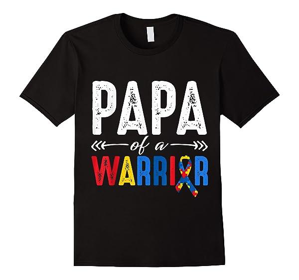 Papa Of A Warrior Autism Awareness T Shirt Gift Grandpa