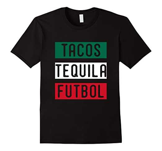 95973e157ac Image Unavailable. Image not available for. Color  TACOS TEQUILA FUTBOL  MEXICAN FLAG SOCCER T-SHIRT FUNNY