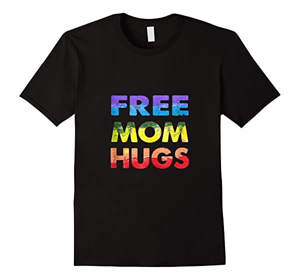 Free Mom Hugs Lgbt Tank Top Shirts