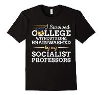 Anti Socialism Capitalism College Graduate I Survived Shirts Black