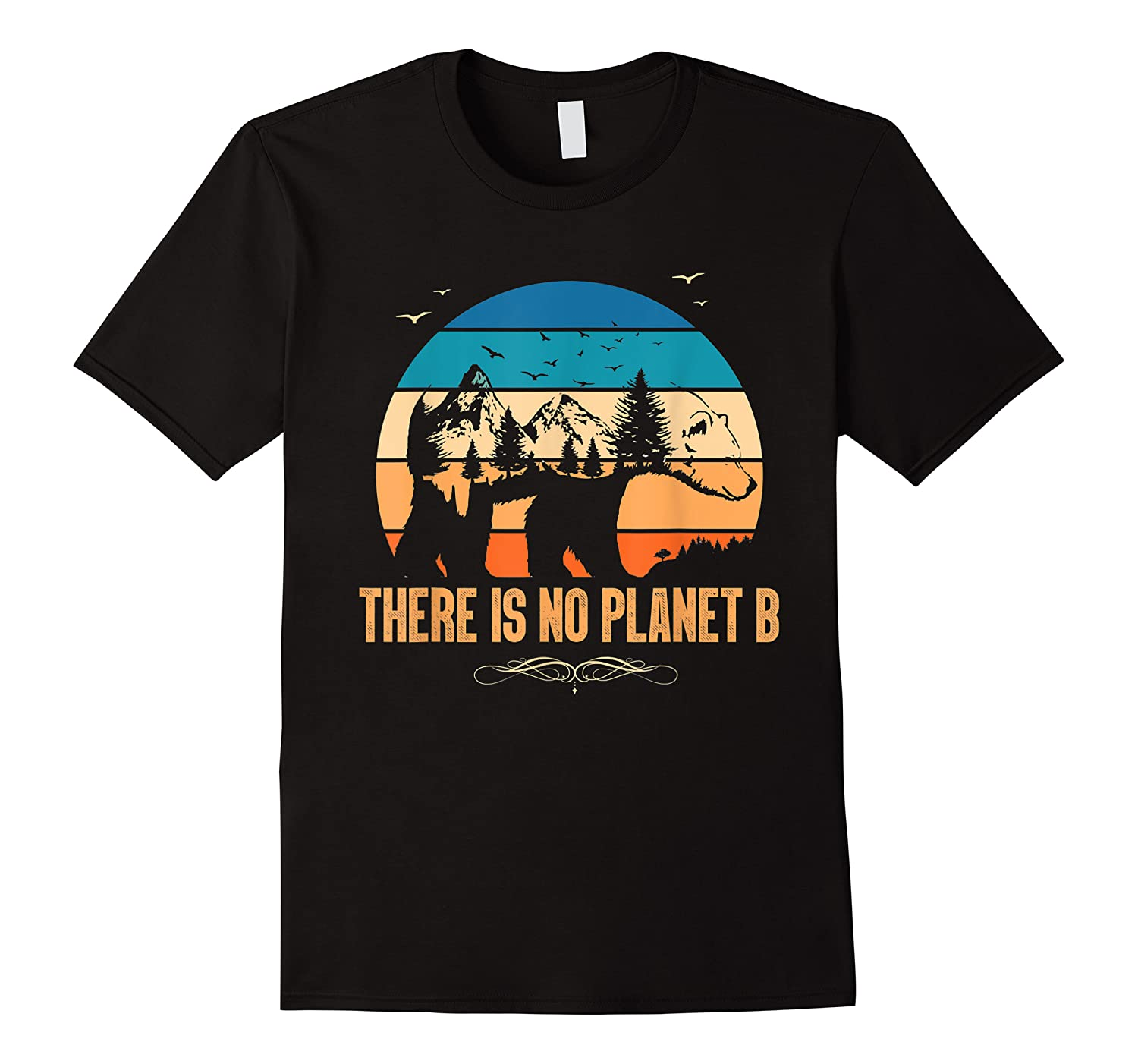 Vintage There Is No Planet B T-shirt Gift For T-shirt
