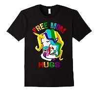 Free Mom Hugs Lgbt Gay Pride T-shirt Black