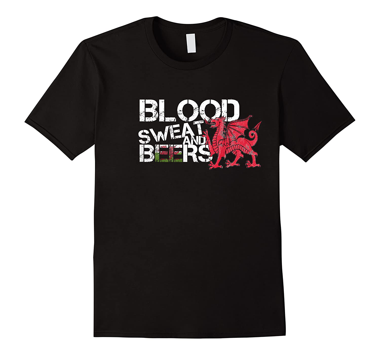 Blood Sweat Beers Wales Flag Rugby Six Nations Shirts