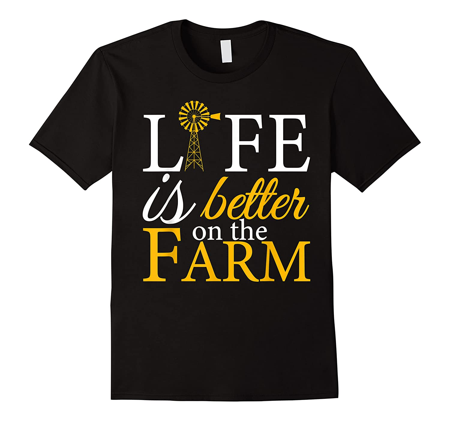 Life Is Better On The Farm Agricultural Life Shirts