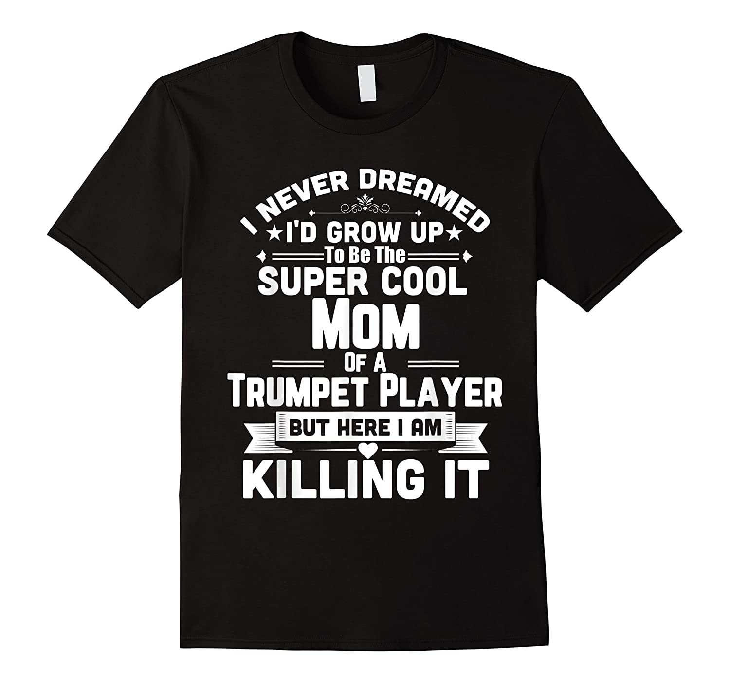 Super Cool Mom Of A Trumpet Player Marching Band Shirts