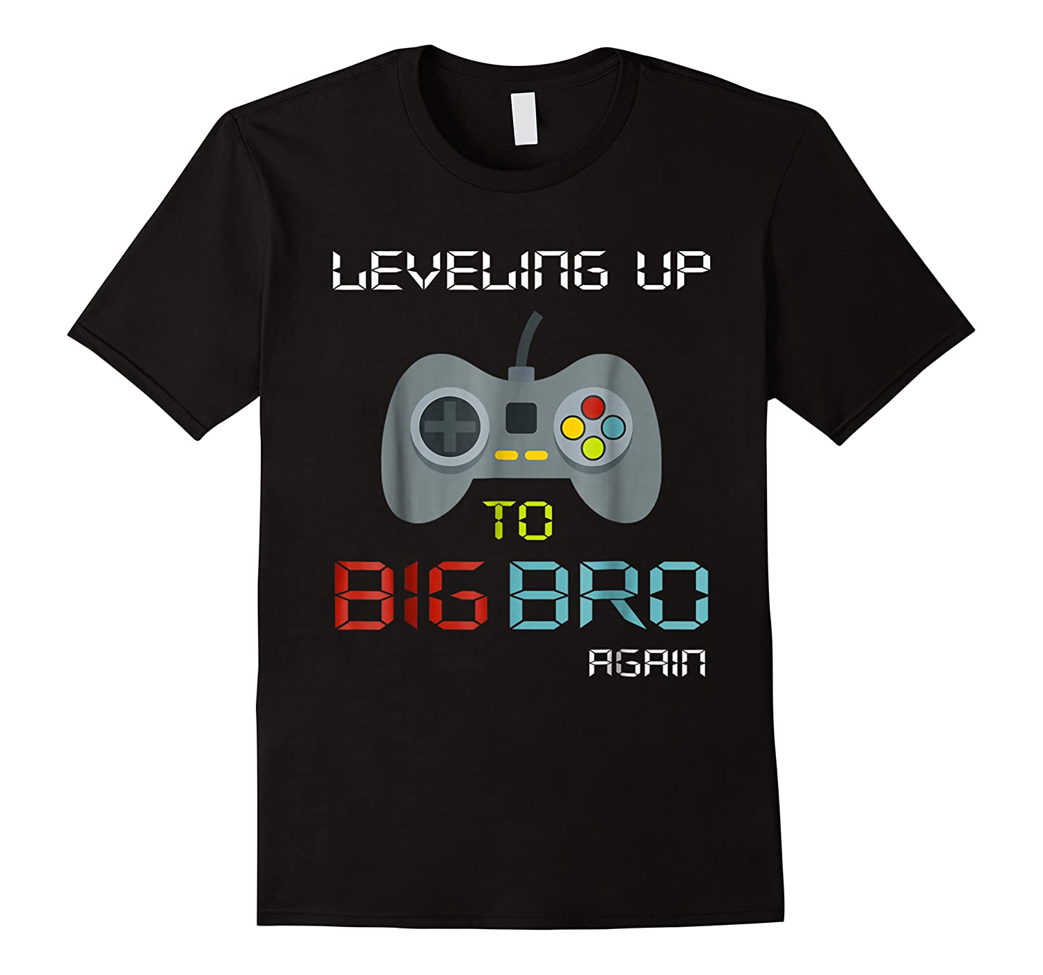 Big Brother Again Leveling Up To Big Bro Gaming Gift Shirts