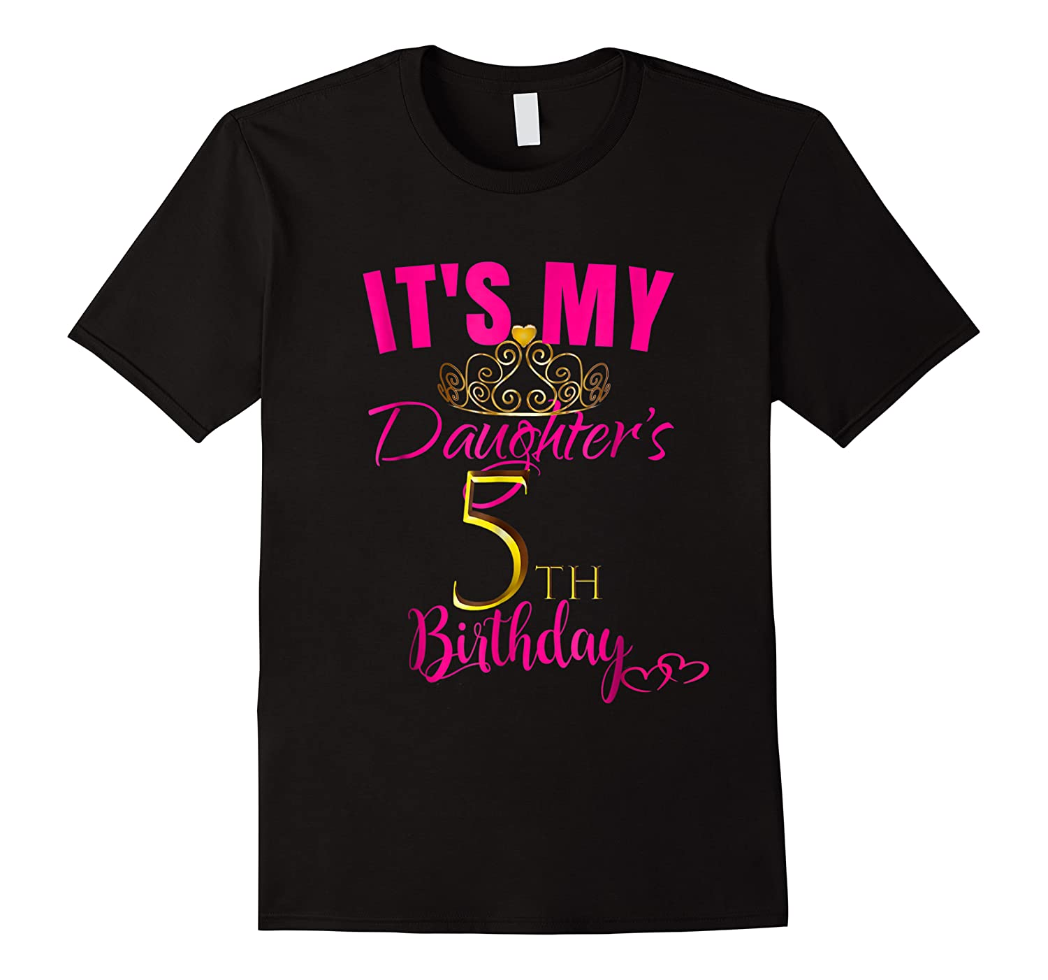 Cute It's My Daughter's 5th Birthday Party Out Shirts