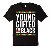 Black History Gifted Shirts Black
