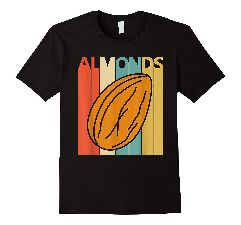 Vintage Retro Almonds Almond Nuts Gift Shirts