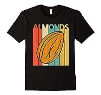 Vintage Retro Almonds Almond Nuts Gift Shirts Black