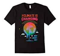 Climate Change Warming Awareness Earth Day T-shirt Black