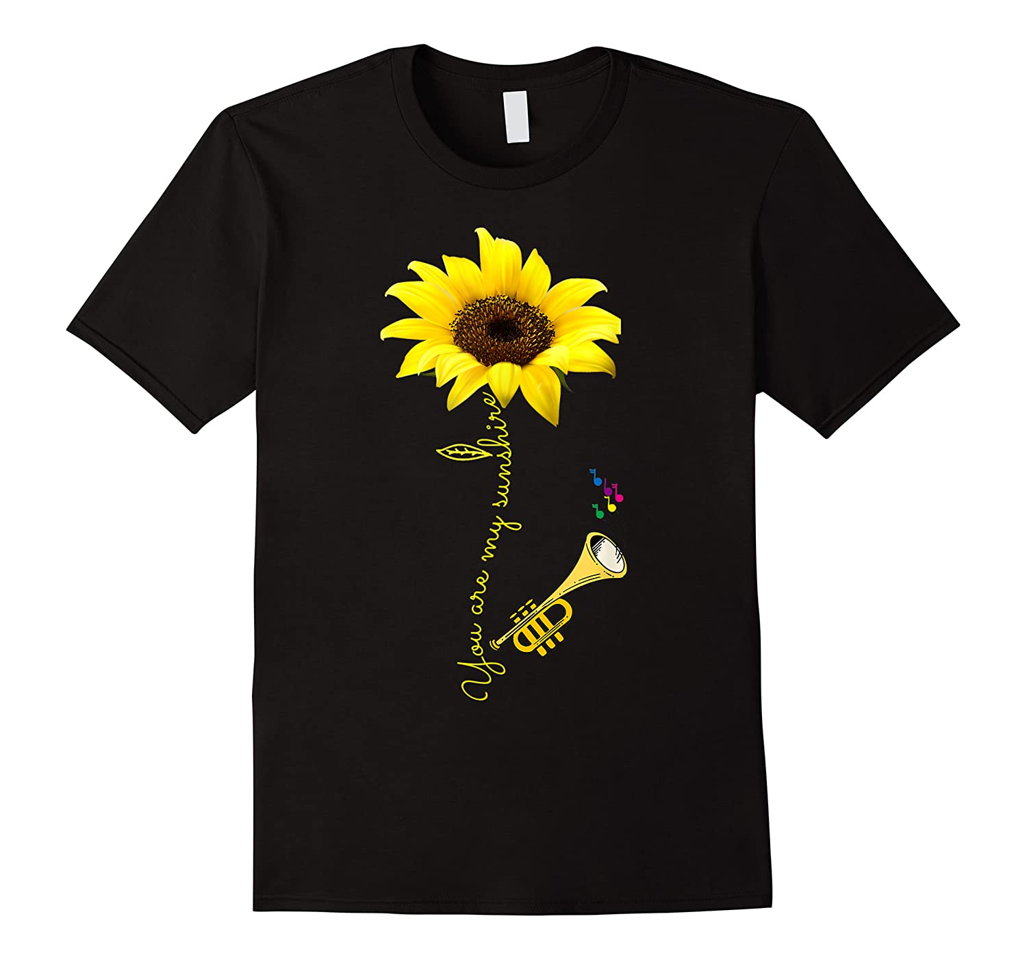 You Are My Sunshine Trumpet Men Women Lover Shirts