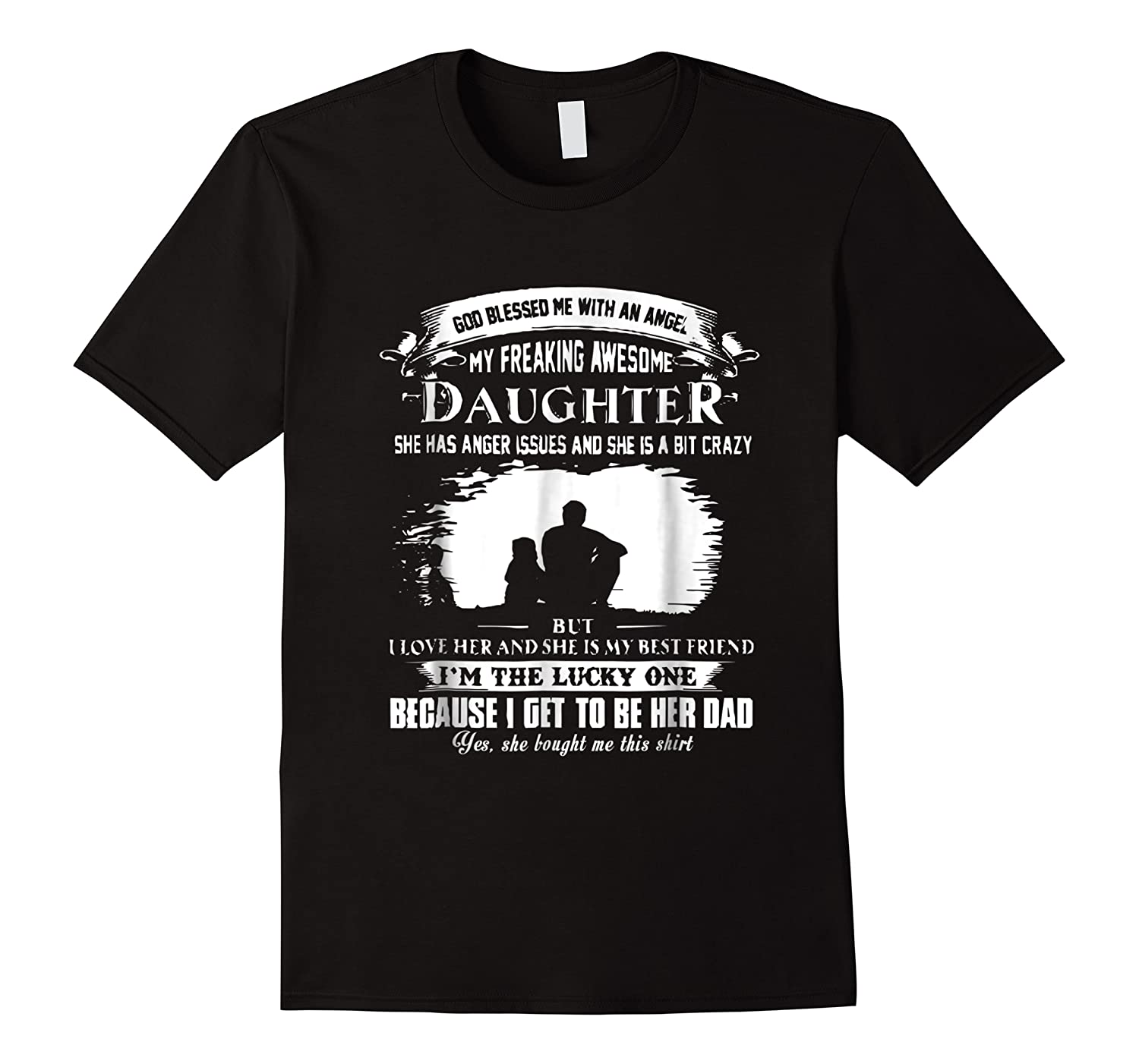 God Blessed Me With An Angel My Freaking Awesome Daughter Shirts