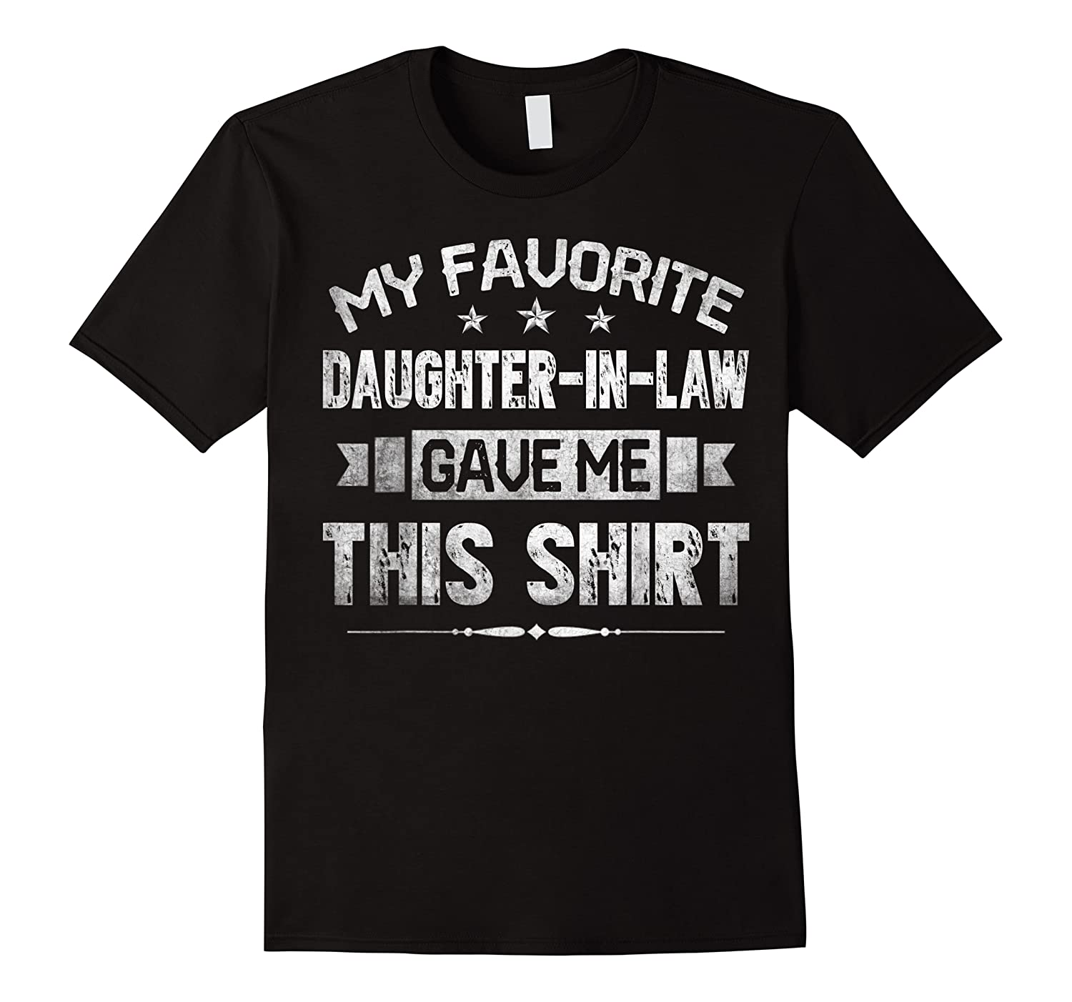 My Favorite Daughter-in-law Gave Me This Shirt Father's Day T-shirt