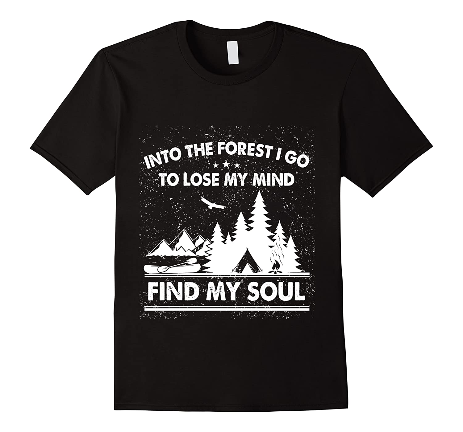 Into The Forest I Go To Lose My Mind And Find My Soul Ts Shirts Men Short Sleeve