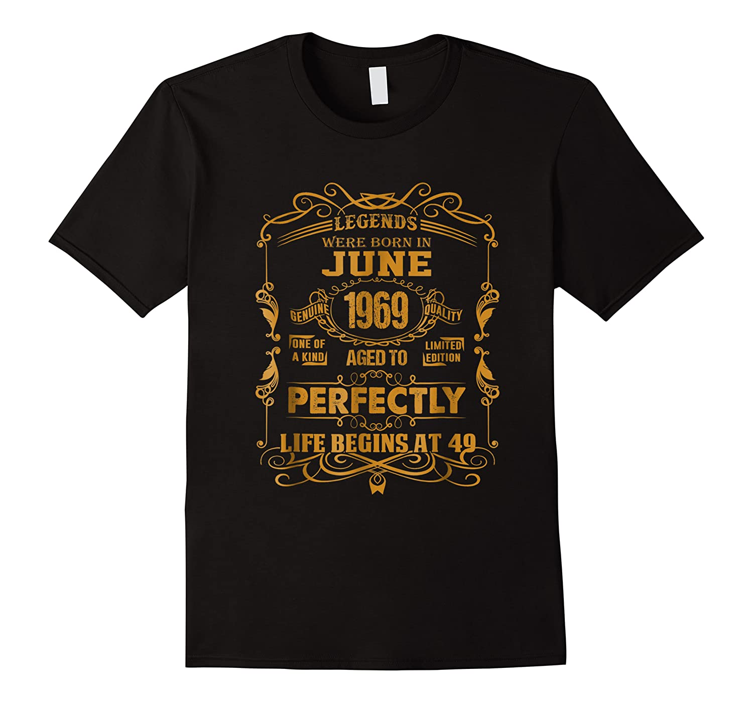 Legends Born In June 1969 - 49th Birthday Gift For Shirts