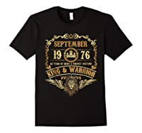 Sept 1976 42 Years Of Being A Mixture King Warrior Shirts Black