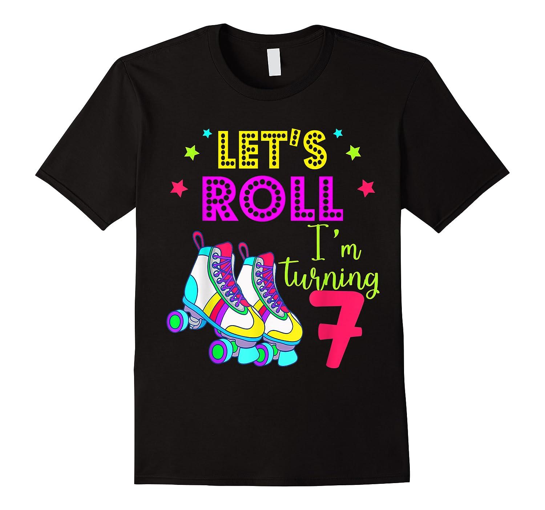 Let's Roll I'm Turning 7 Roller Skate 7 Birthday Shirts