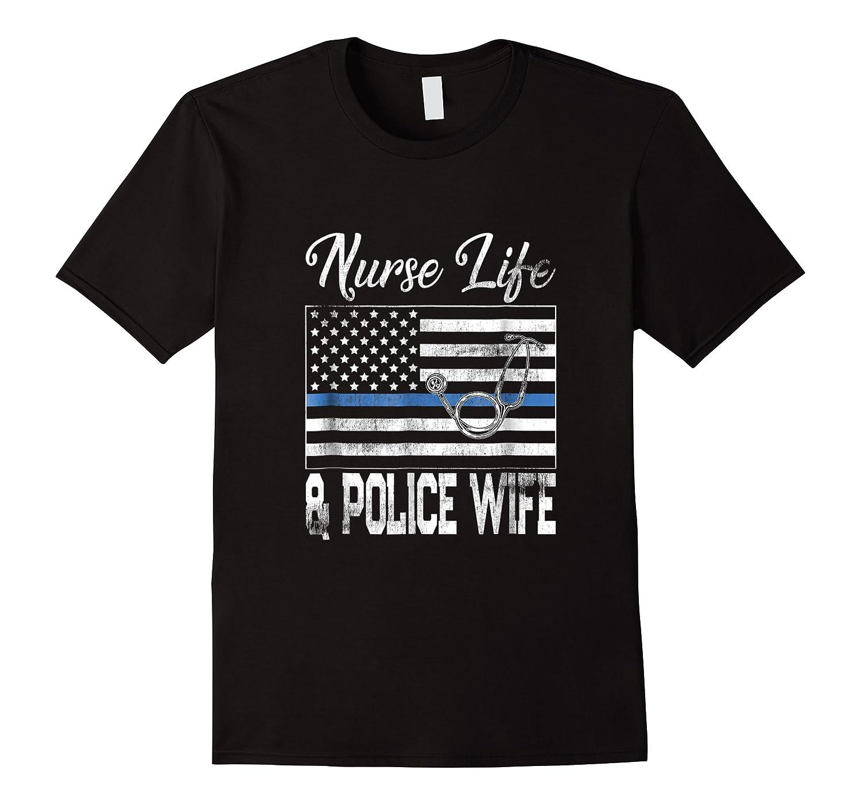 Vintage Nurses And Police Nurse Life Police Wife Gift Shirts