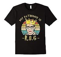 My Patronus Is Ruth Bader Ginsburg Shirt Notorious Rbg Gift Black