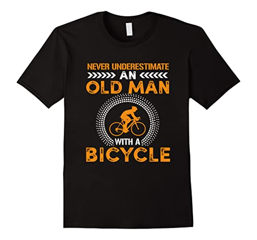 7ffcf64db Image Unavailable. Image not available for. Color: Funny Never  Underestimate Old Man With Bicycle Gift T-shirts