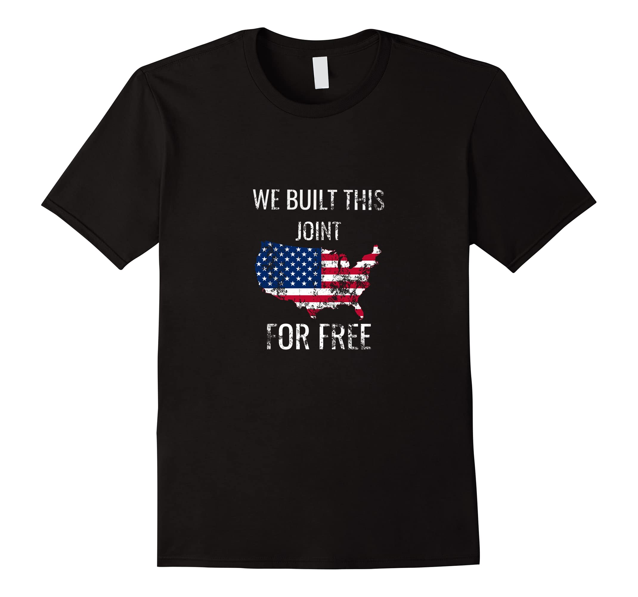 We Built This Joint for Free Black History T-Shirt-ah my shirt one gift