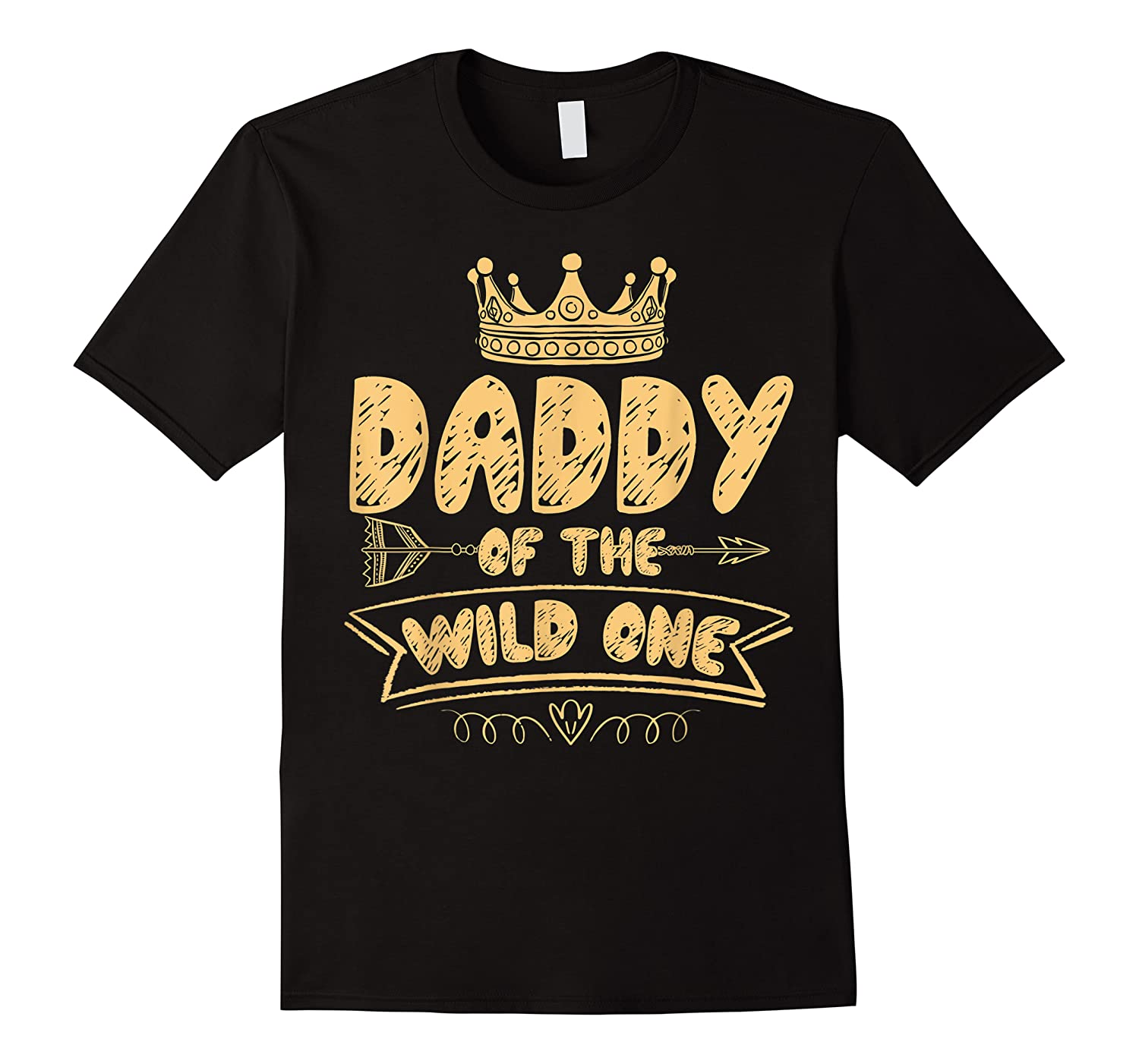Daddy Of The Wild One Birthday Gift First Thing Gift Shirts