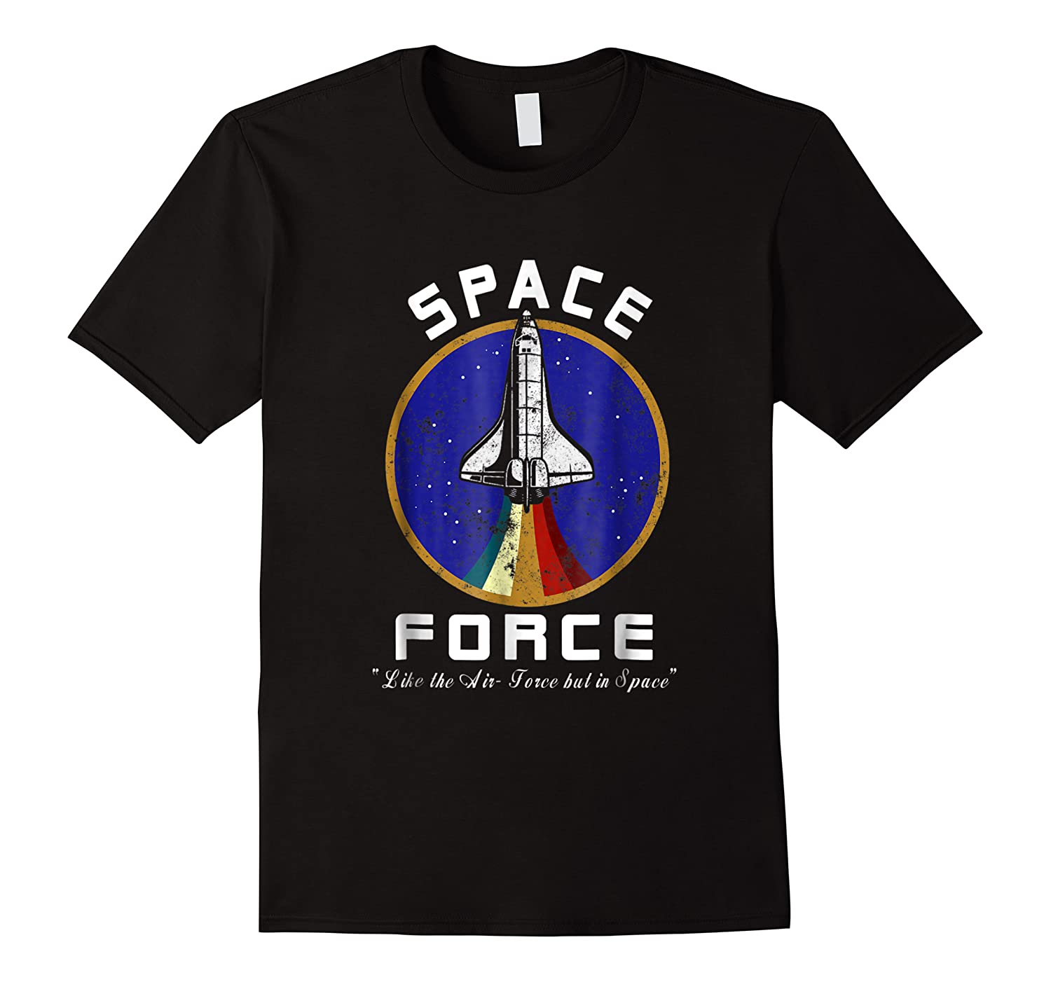 Space Force Like The Air Force But In Space Funny Shirts