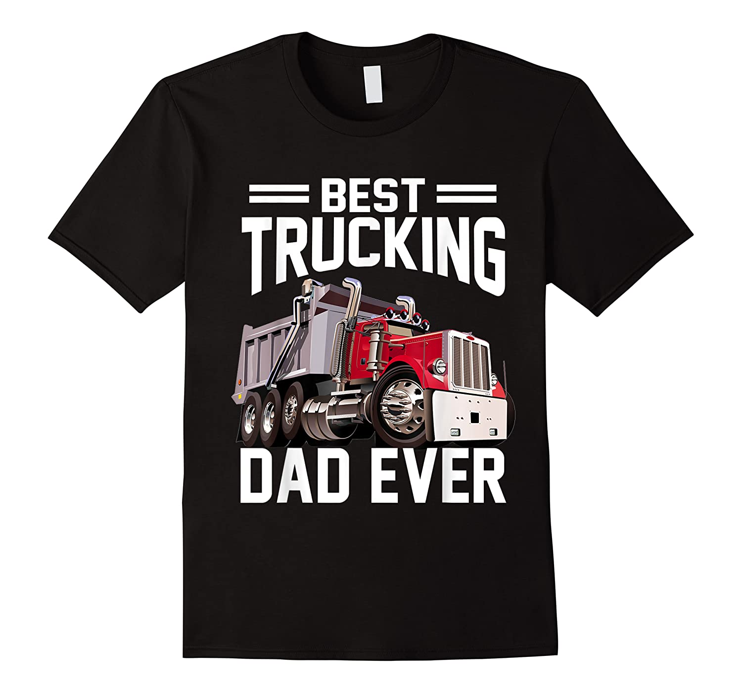 Best Trucking Dad Ever Father's Day Gift Shirts