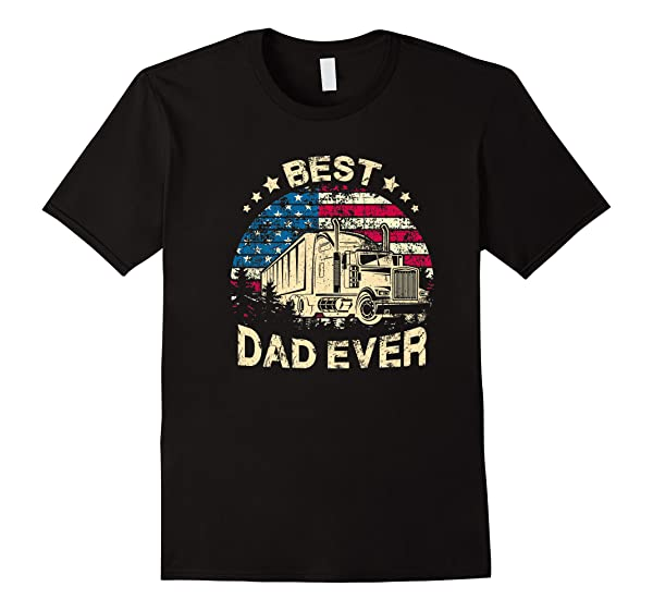 S Best Truckin Dad Ever Shirt Papa Father Gifts 4th Of July Premium T Shirt