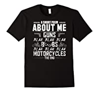 A Short Poem About Me Gun Motorcycles The End Shirts Black