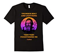 Thunderbolt And Lightning Galileo, Science Meme Shirts Black