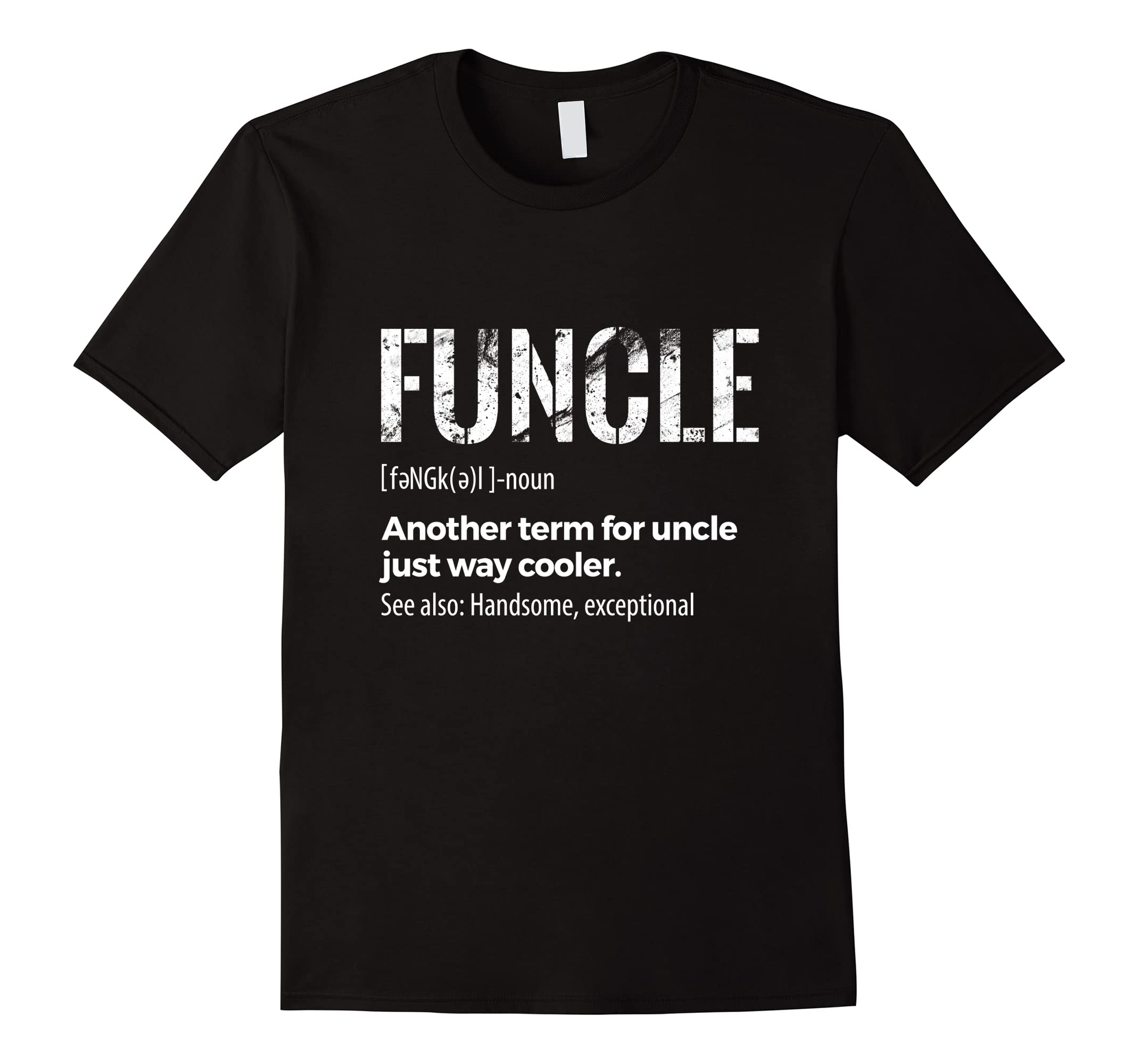 Mens Funcle T-Shirt, Funcle Definition, Uncle Tee Gifts-ah my shirt one gift