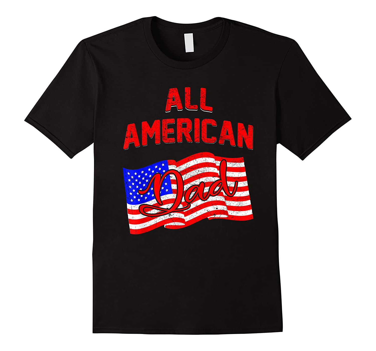 All American Dad 4th Of July Independence Day Shirts