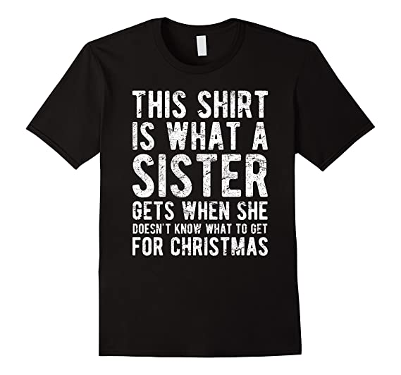 amazoncom christmas gift for brother from sister t shirt clothing