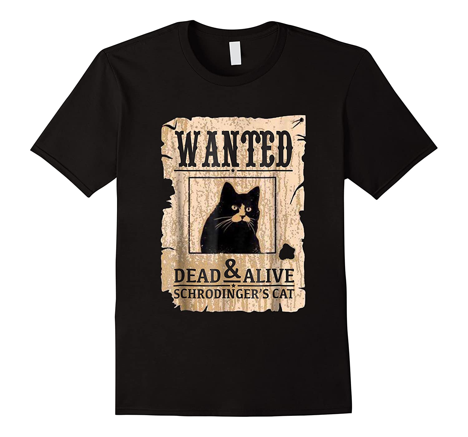 Funny Wanted Science Schrodinger's Cat Dead Or Alive Tshirts
