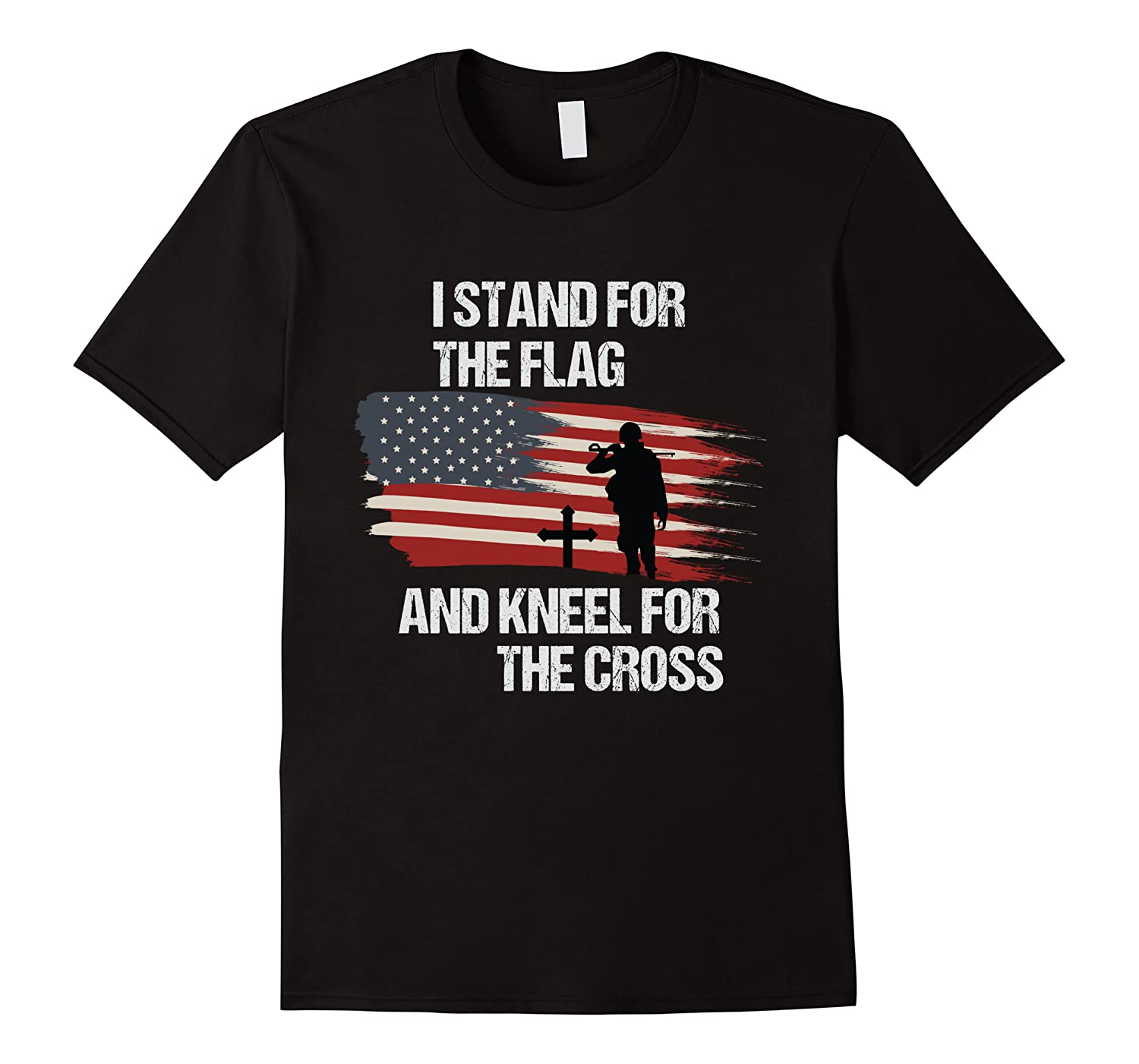 I Stand For The Flag And Kneel For The Cross T Shirt Men Short Sleeve