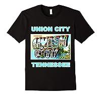 Lotta Shirts Union City Tennessee Postcard Greeting T Shirt Black